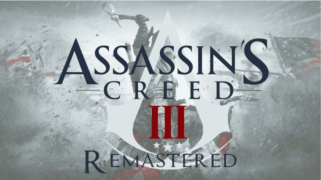 Assassin S Creed 3 Remastered Is Coming Out On 29th March