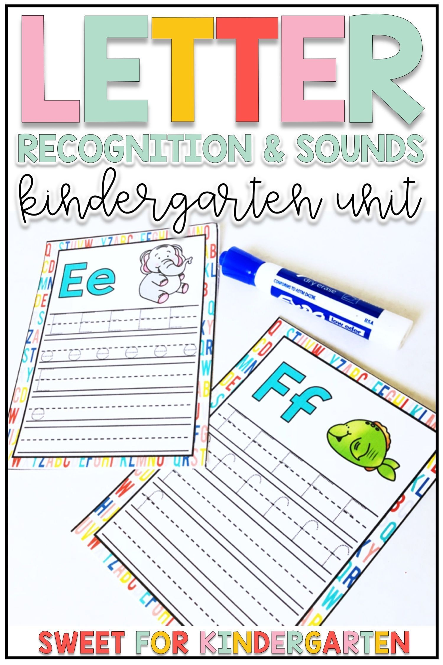 Kindergarten Phonics Letter Recognition And Sounds Unit In