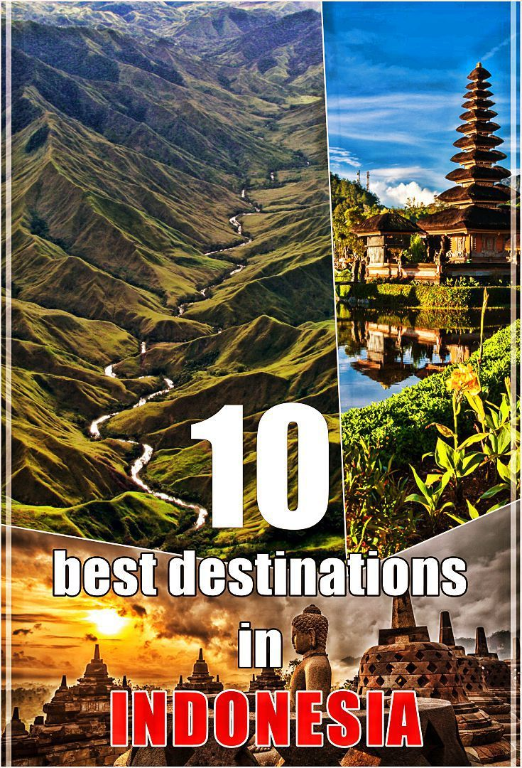 Best Tourist Attractions In Indonesia Indonesia Tourism Tourist Attraction Tourist