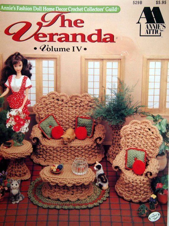The Veranda Volume IV By Annie's Fashion Doll Home Decor And Annie's Attic Vintage Crochet Pattern Booklet 1992