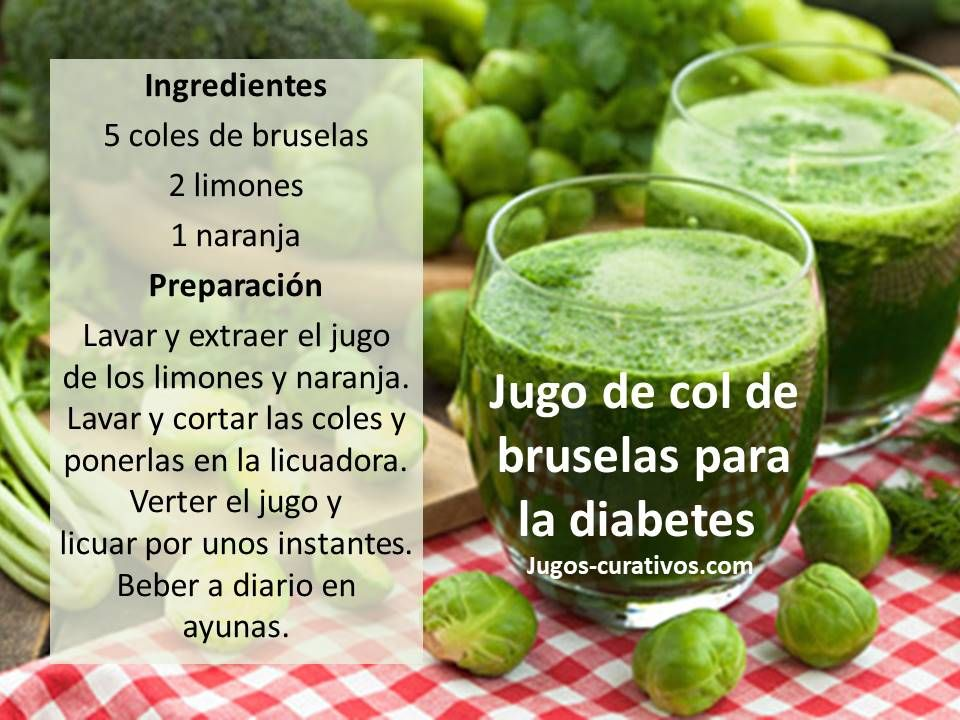 Jugo De Col De Bruselas Para La Diabetes Healthy Drinks Healthy Smoothies Healthy