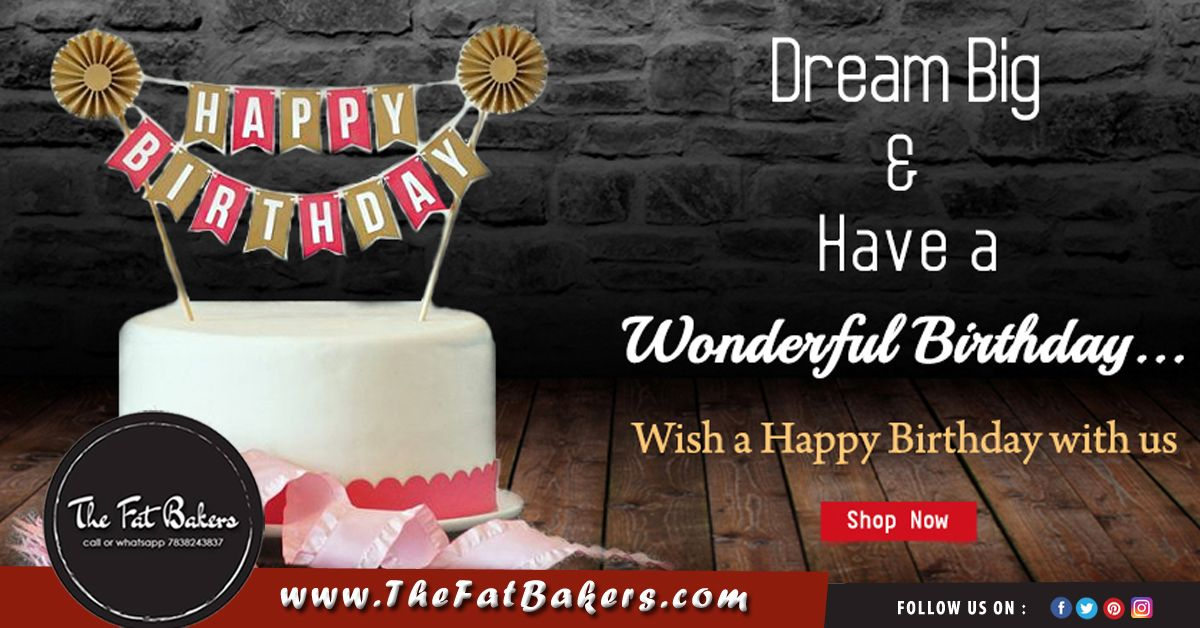 At The Fat Bakers We Provide Delicious Birthday Cake According To Your Needs
