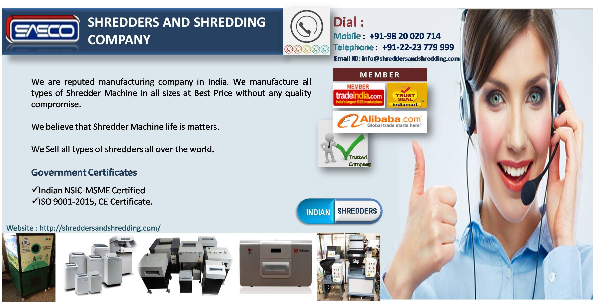 We Are An Indian Reputed Manufacturing Company We Manufacture All Types Of Shredder Machine In All Size At Best Company Paper Paper Shredder Shredder Machine