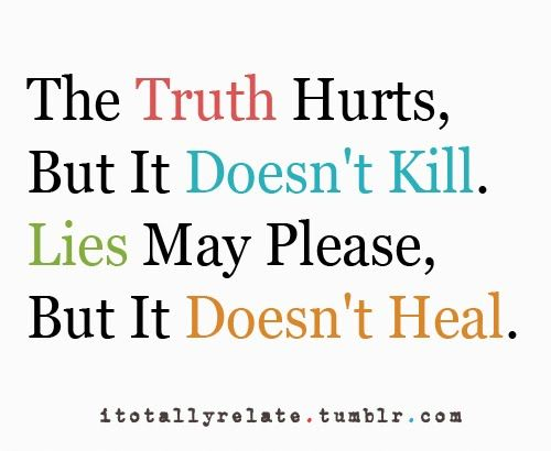 Truth About Friends Truth Quotestruth Hurts Quotesquote On Truth