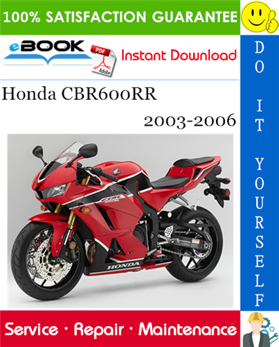 Honda Cbr600rr Motorcycle Service Repair Manual 2003 2006 Download Honda Cbr600rr Honda Repair Manuals