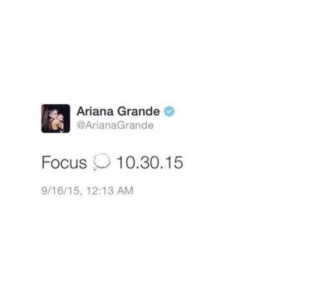 "Ariana Grande- Tweeted yesterday (September 15). The song was originally named ""Focus on Me"" but is now changed to ""Focus"" and will be released October 30!"