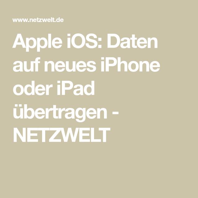 Neues Iphone Daten Vom Alten Iphone Ubernehmen Neue Iphone Iphone Iphone Kaufen