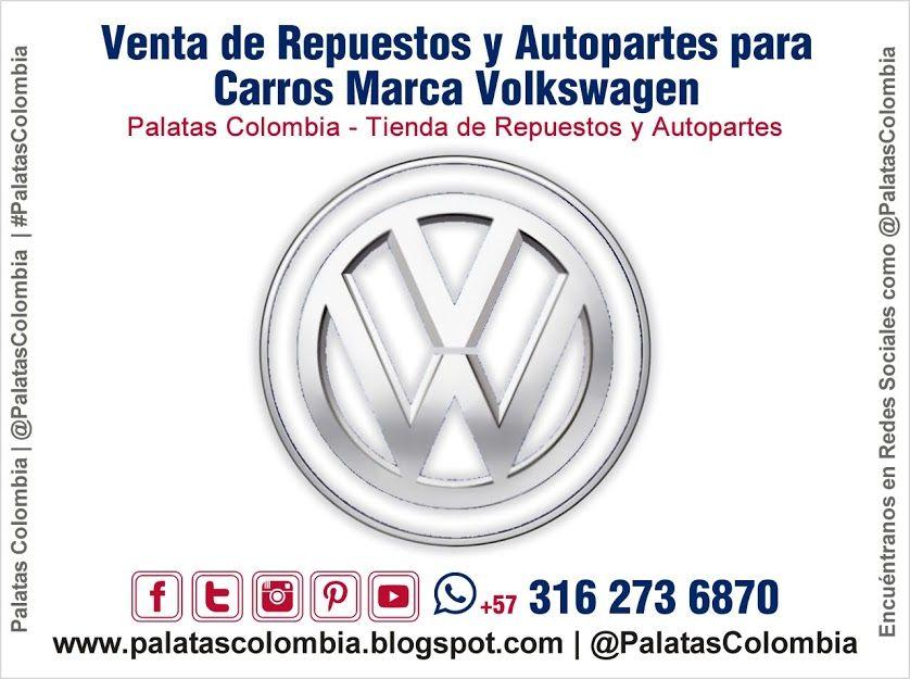 Venta De Repuestos Y Autopartes Para Carros Marca Volkswagen En