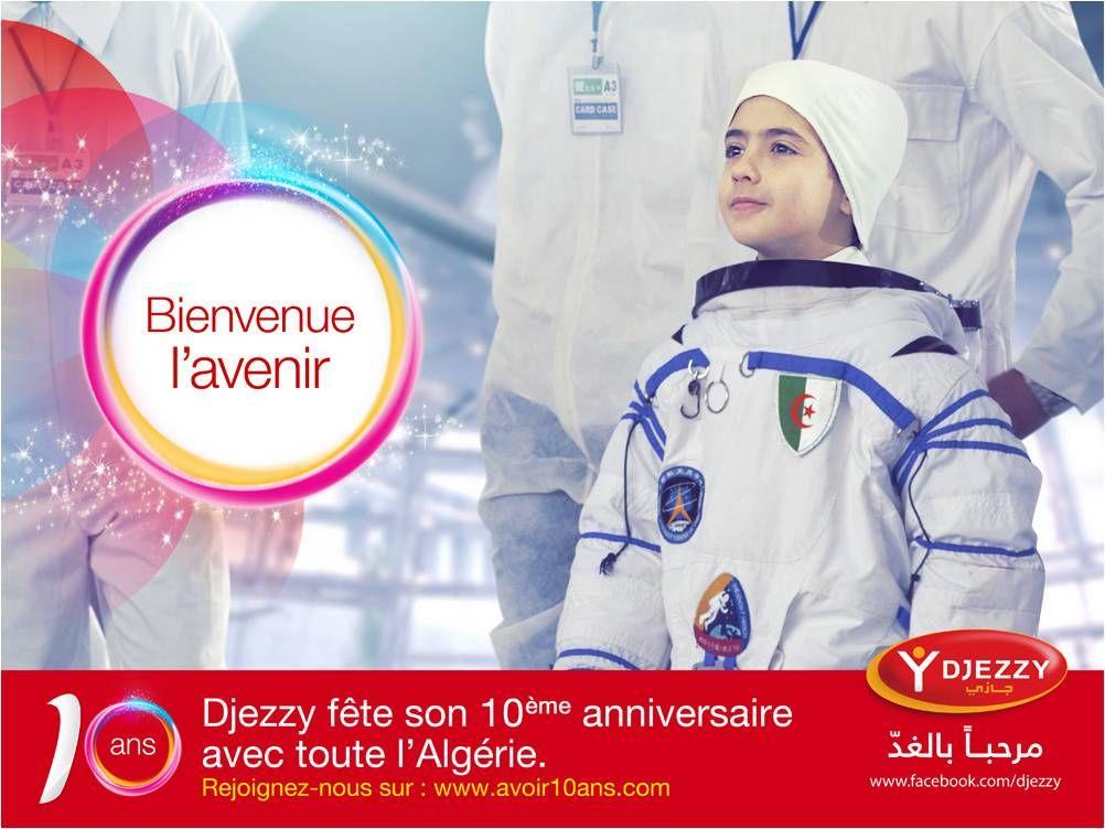 Premier enfant algérien à être allé dans l'espace.  Campagne: 10ans de Djezzy
