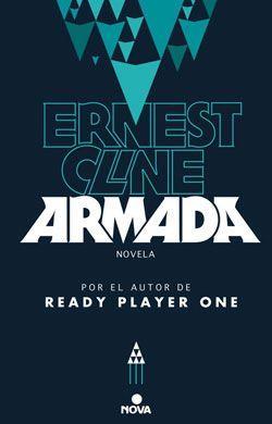 """SOY BIBLIOTECARIO: """"Armada"""" de Ernest Cline: el best seller silencios..."""