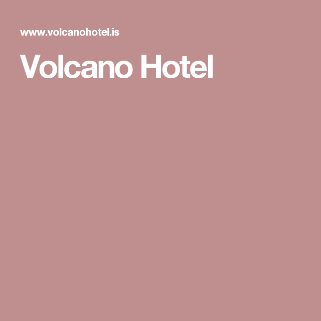 Volcano Hotel