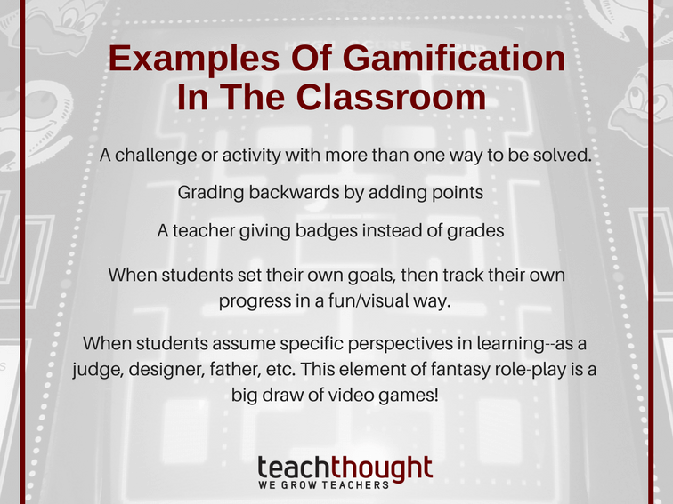 12 Examples Of Gamification In The Classroom