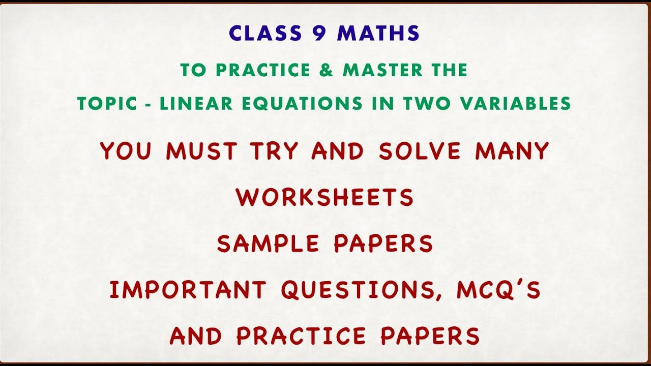 hight resolution of Linear Equations In Two Variables - Class 9 Maths - Chapter 4