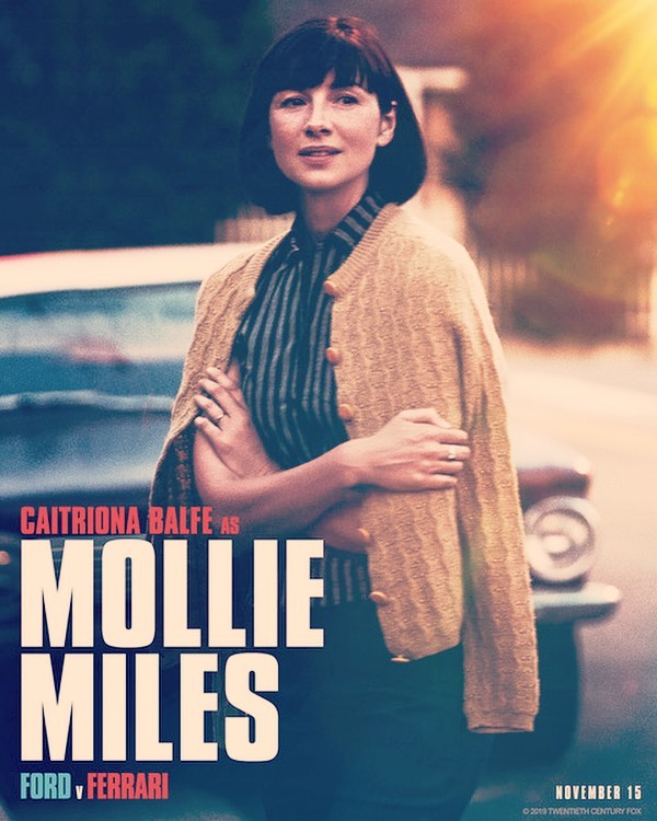 Here Is A New Promo Poster Of Caitriona Balfe As Mollie Miles In Ford V Ferrari Source Ferrari Caitriona Balfe Ford