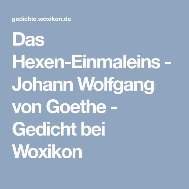 Das Hexen Einmaleins Johann Wolfgang Von Goethe Gedicht