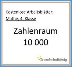 Übungen und Arbeitsblätter zum Zahlenraum 10 000 für Mathe in der 4 ...