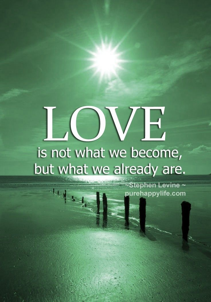 #quotes - Love is not what we...more on purehappylife.com