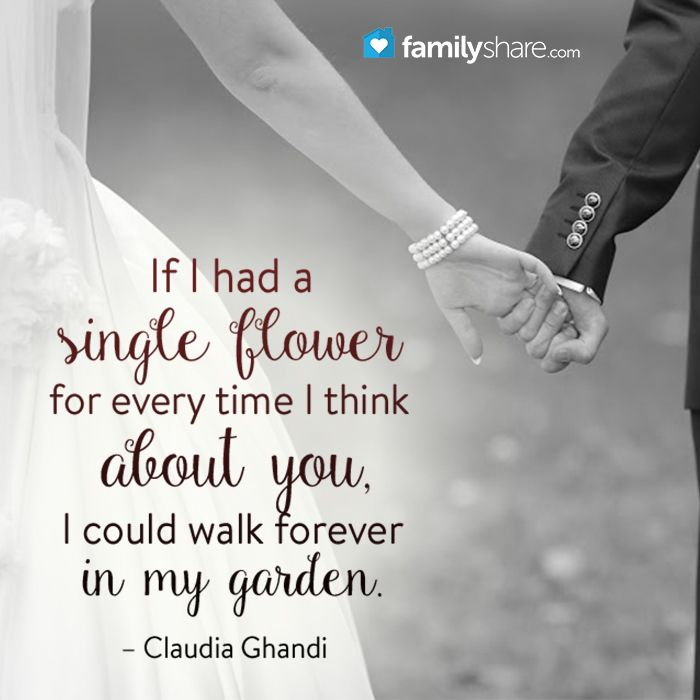 If I had a single flower for every time I think about you ...