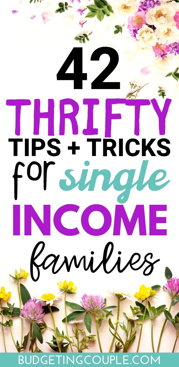 How To Live Frugally On One Income (or 2): 40+ Simple Tips