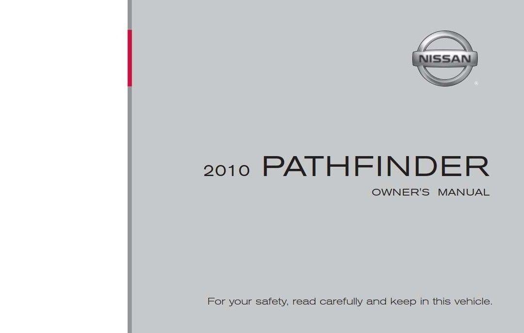 Nissan Pathfinder 2010 Owner S Manual Nissan Pathfinder 2010 Nissan Pathfinder Owners Manuals