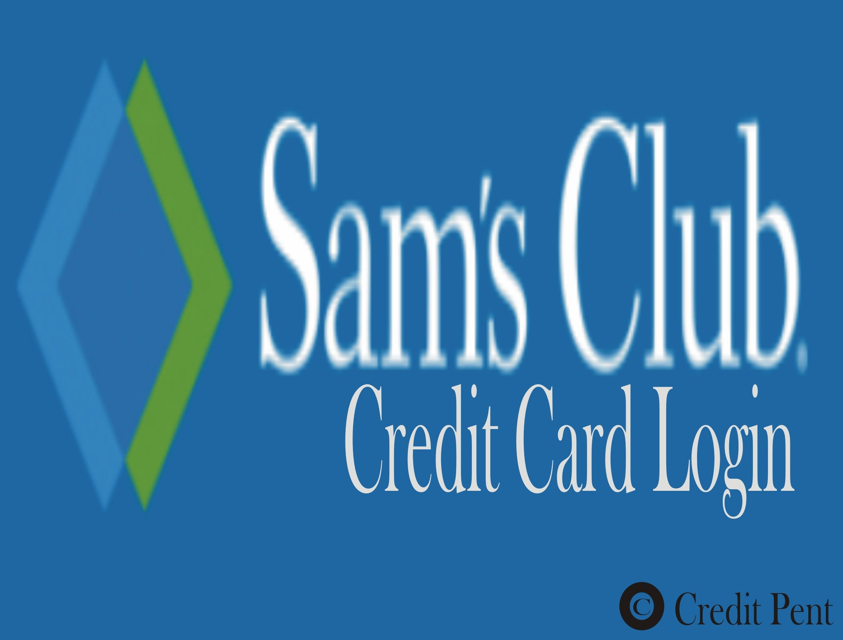 Sam's Club Credit Card Login Payments Apply Online