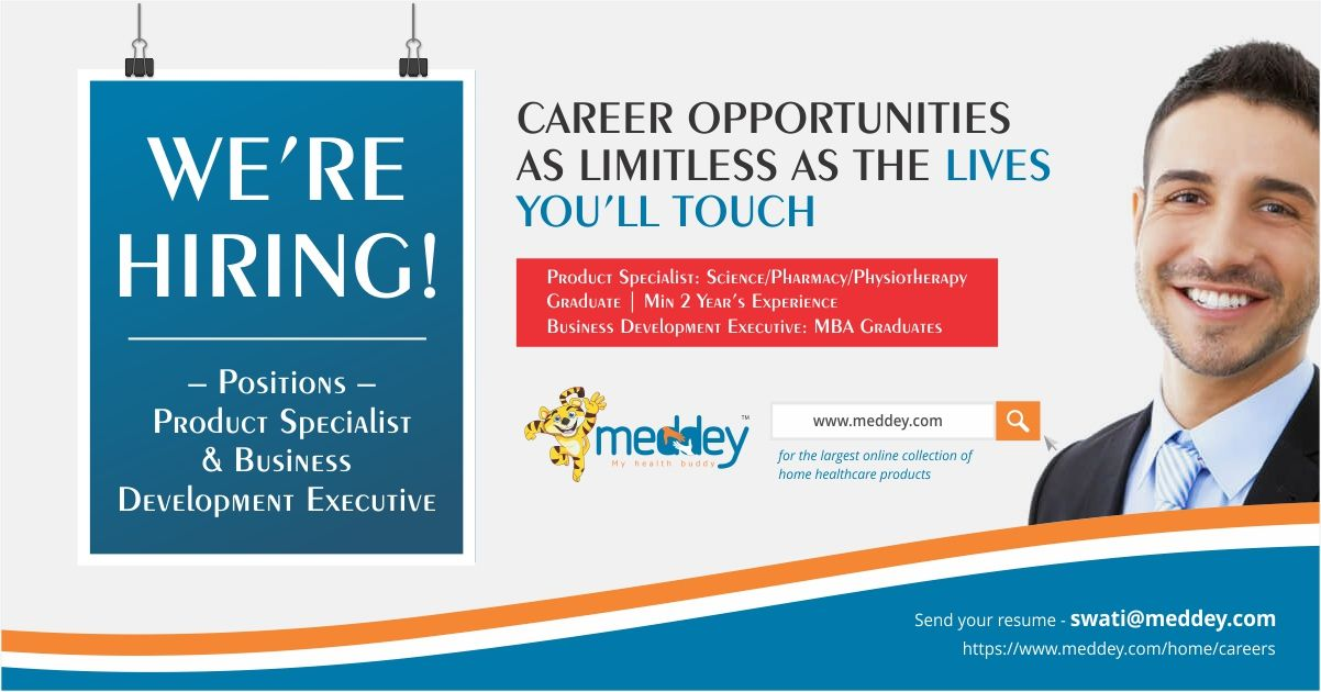 Looking for a Job? Meddey is hiring Product Specialist & Business ...