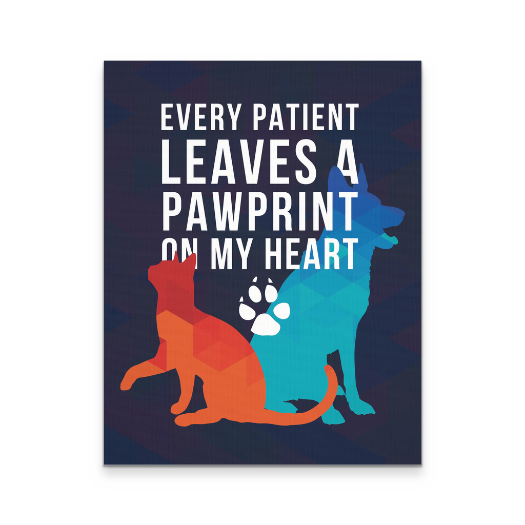 Veterinary Canvas Every Patient Leaves a Pawprint Veterinary