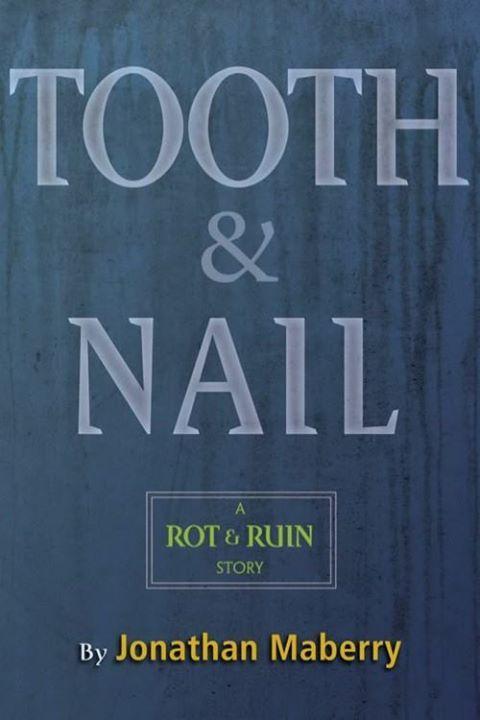 Download Free eBook.  Tooth & Nail (Rot & Ruin #3.5) by Jonathan Maberry [EPUB]  http://wp.me/p6lmae-1ra