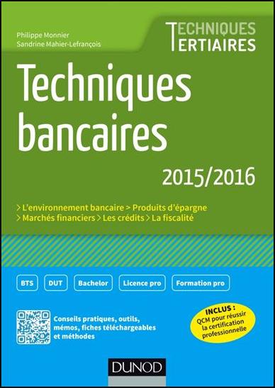 Telecharger Techniques Bancaires 2015 2016 6e Ed Techniques Tertiaires Dunod Pdf Gratuitement Success Books Finance Education