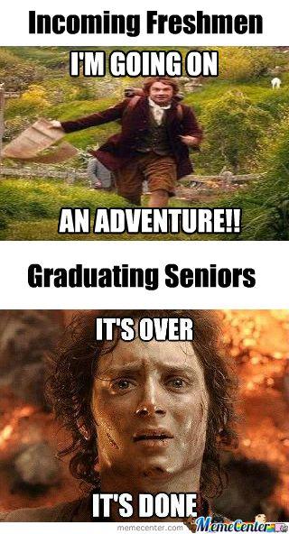 Lotr Highschool Funny College Memes College Memes Freshman Memes