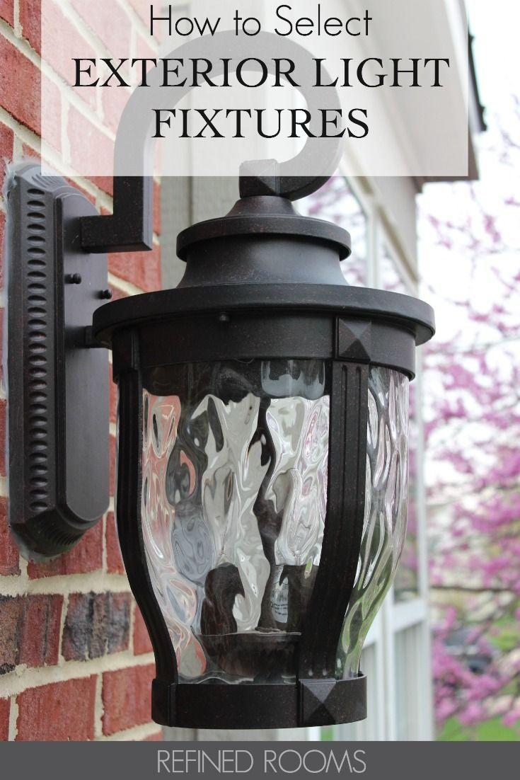 Selecting Exterior Light Fixtures 4 Factors You Need To