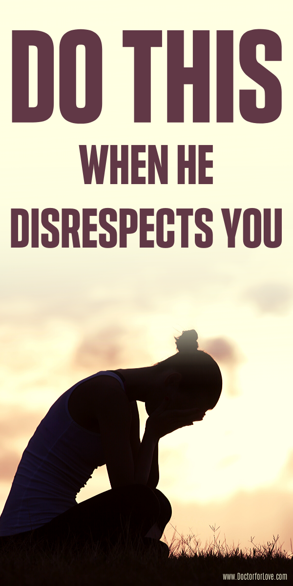 With relationship a dealing in disrespect 16 Things