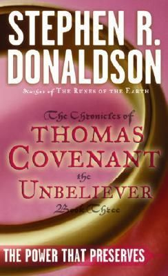 Stephen R. Donaldson - First Chronicles of Thomas Covenant III - The Power That Preserves