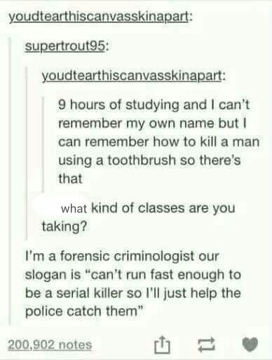 Sounds Exactly Like Something My Forensics Class Would Come Up
