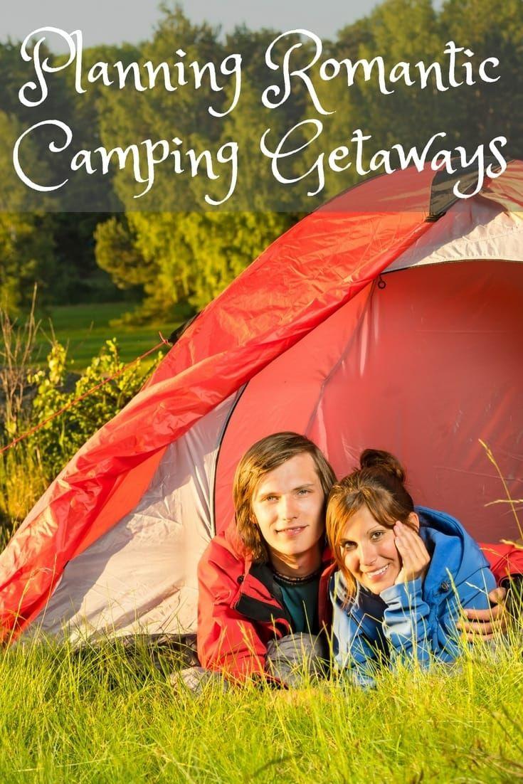 Planning Romantic Camping Getaways   Romantic camping ...