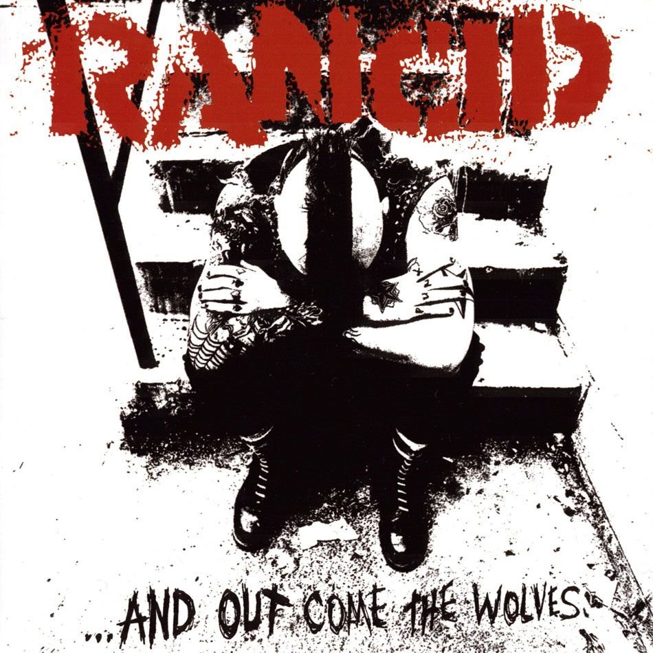 Workout Bands Music: Rancid - ...And Out Come The Wolves (1995)