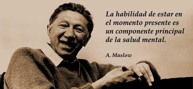 Las 47 Mejores Frases De Abraham Maslow Abraham Maslow