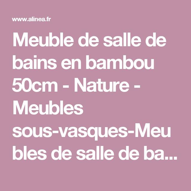 Meuble de salle de bains en bambou 50cm - Nature - Meubles sous ...