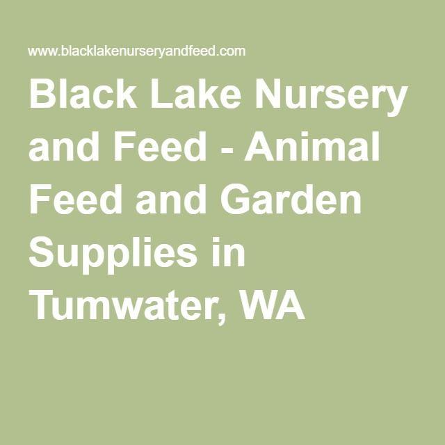 Black Lake Nursery and Feed - Animal Feed and Garden Supplies in Tumwater, WA