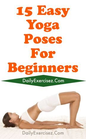 15 easy yoga poses for beginners  yoga poses for
