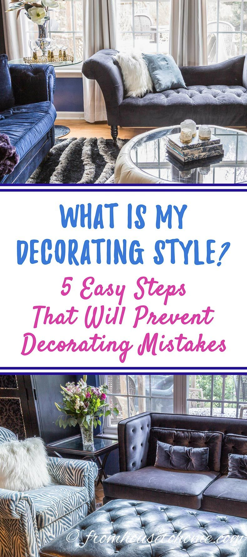 What Is My Decorating Style? 5 Easy Steps That Will Prevent Mistakes | If  You