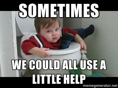 Sometimes we could all use a little help.