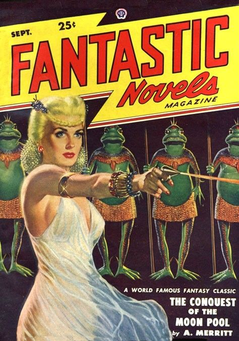 Fantastic Novels Magazine. The Conquest of the Moon Pool by A. Merritt.