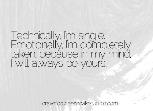 im single but taken quotes)