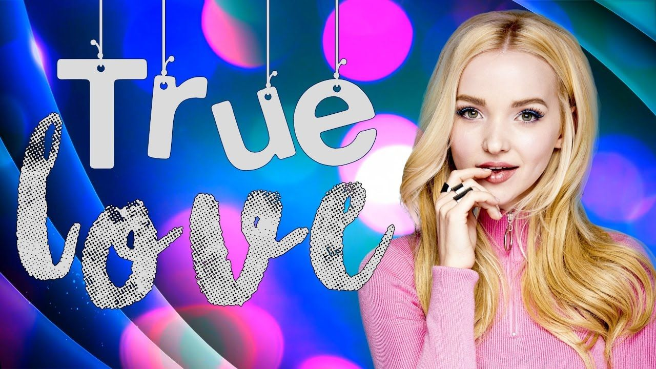 Dove Cameron True Love Lyrics Youtube God Timing Perfect