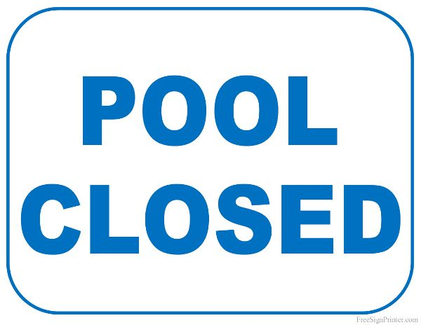 39b199f0f8d Printable Pool Closed Sign | Pools | Closed signs, Pool signs, Signs