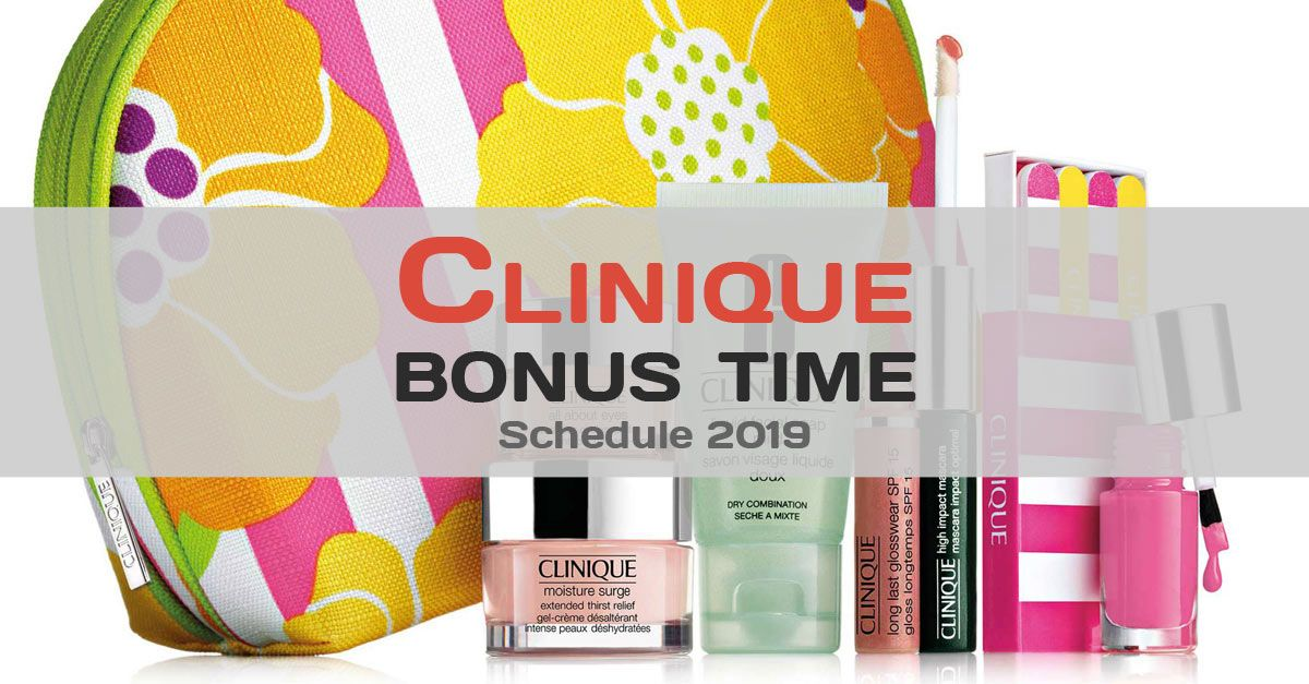This is the schedule of all Clinique bonuses in 2019. Make