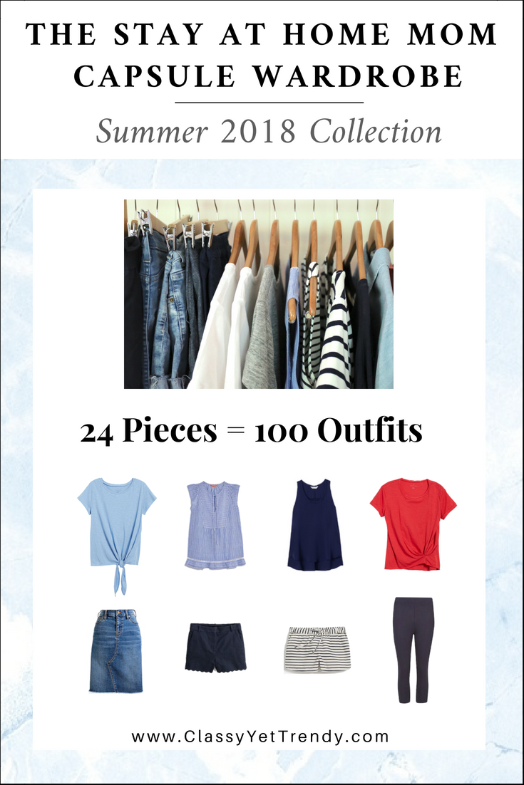 013dd11324d STAY AT HOME MOM Capsule Wardrobe Summer 2018 - 100 all-casual outfit ideas  perfect for a stay at home mom or work at home mom included from just 24  clothes ...