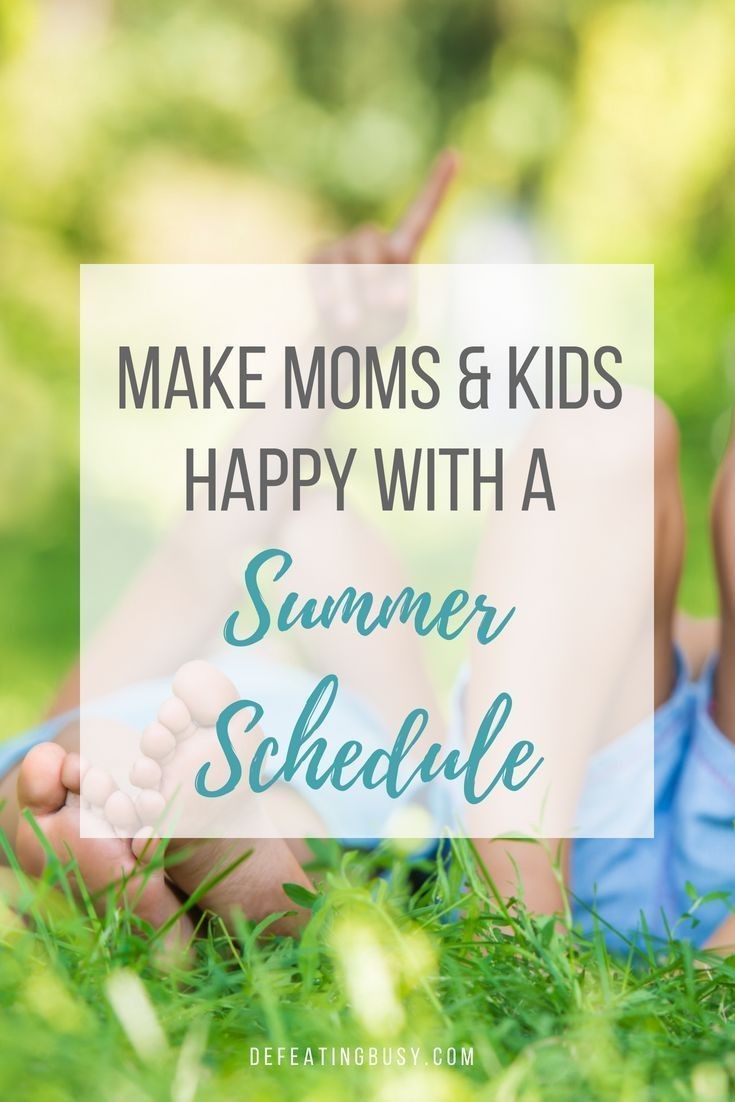 Make Moms & Kids Happy with a Summer Schedule - Defeating Busy - Make Time for What Matters Most #summerschedule I was anxious about having my kids home 24/7 for the summer, so I researched how to create a summer schedule for kids. #defeatingbusy #summerschedule Make Moms & Kids Happy with a Summer Schedule - Defeating Busy - Make Time for What Matters Most #summerschedule I was anxious about having my kids home 24/7 for the summer, so I researched how to create a summer schedule for kids. #defe #summerschedule