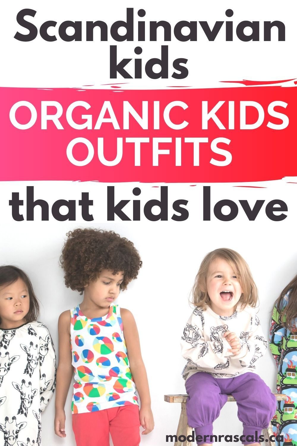 Organic Kids Outfits With Clothing That Kids Love In 2020 Organic Kids Products Organic Kids Clothes Scandinavian Kids Clothes
